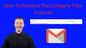 How To Remove The Category Tabs In Gmail