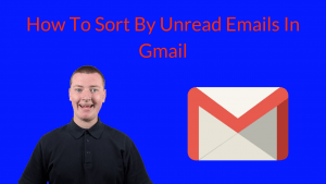 How To Sort By Unread Emails In Gmail