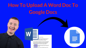 How To Upload A Word Doc To Google Docs