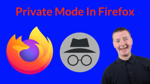 Private Mode In Firefox