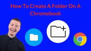 How To Create A Folder On A Chromebook