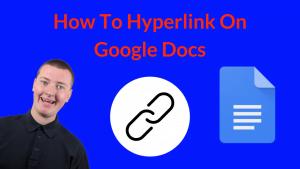 How To Hyperlink On Google Docs