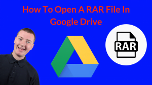 how to open rar file in google drive